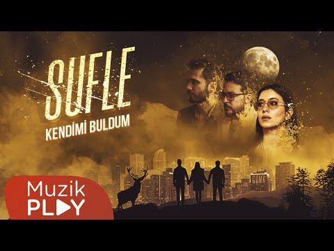 Sufle - Kendimi Buldum (Official Audio) Sözleri