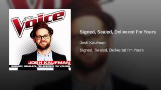 Signed, Sealed, Delivered I'm Yours (The Voice Performance)