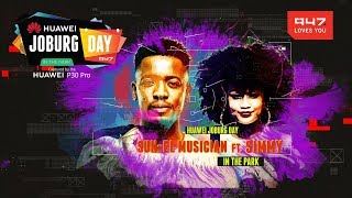 Sun-El Musician Ft Simmy at Huawei Joburg Day in the Park