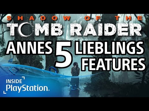 Shadow of the Tomb Raider: Annes 5 Lieblings Features | PS4 Gameplay