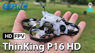 Geprc Thinking P16 - Smallest DJI HD-FPV Drone