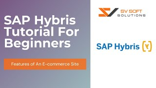 SAP Hybris Tutorial For Beginners | What is Hybris | Features of An E-commerce Site