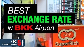 Best Thai Exchange Rate in Bangkok Airport –  Keyframe5 Thailand – 2016