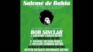 Salome De Bahia - Outro Lugar (Bob Sinclar & Gregory Cabyan Remix)