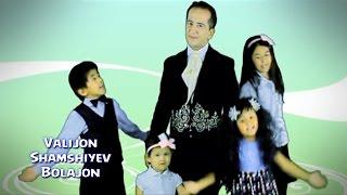 Valijon Shamshiyev - Bolajon (Uzbek klip)
