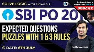 SBI PO 2018   Expected Questions on Puzzle with 1 & 3 Rules from Reasoning Expert Shyam Sir
