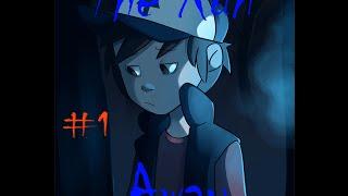 Gravity Falls Fanfiction Reading ~The Run Away~ Episode 1