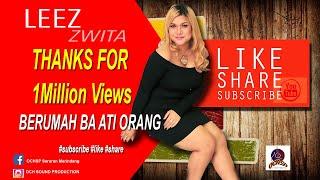 BERUMAH BA ATI ORANG    Leez Zwita (MTV)