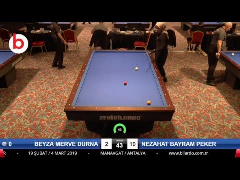 BEYZA MERVE DURNA & NEZAHAT BAYRAM PEKER Bilardo Maçı - 2019 KADINLAR 1.ETAP-1.TUR