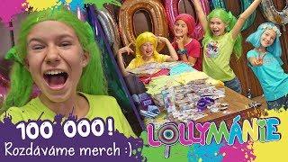 Lollymánie - 100 000 odběratelů! Rozdáváme merch