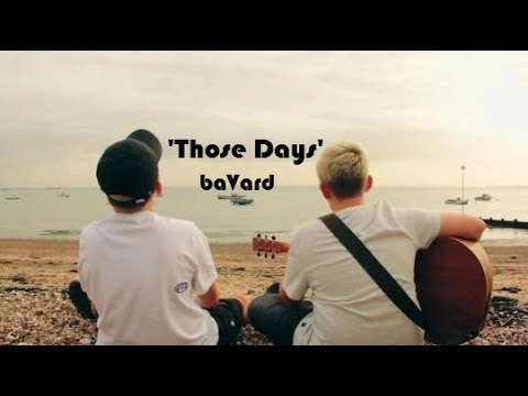 baVard - Those Days [Official Video]