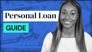 How & Where to Get a Personal Loan (FULL GUIDE)