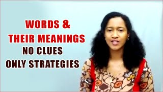 Words and Their Meanings – No Clues Only Strategies    Banking Careers