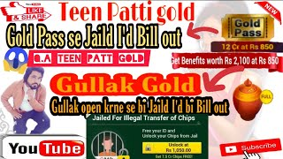 TEEN PATT GOLD|GOLD GULLAK| GOLD PASS|JAILD ID|GOLD PASS! PURCHASE GULLAK PURCHASE! JAIL ID FREE OPN