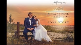Kinga & Piotr - Wedding Love Story - 2018