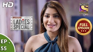 Ladies Special - Ep 55 - Full Episode - 11th February, 2019