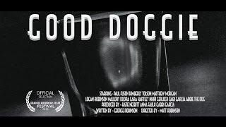 Good Doggie- Short Film