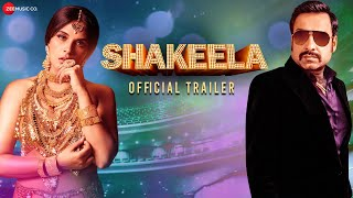 Shakeela - Official Trailer