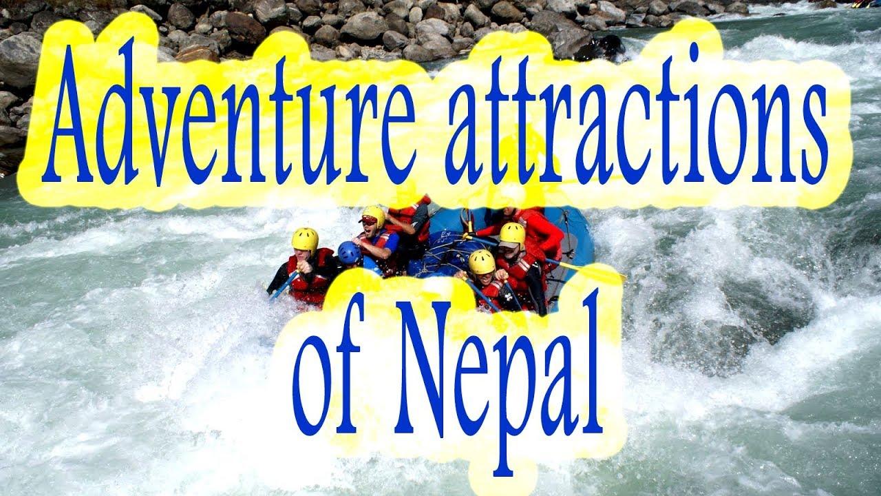 Adventure attraction of Nepal