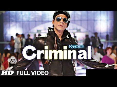 """Criminal (Full Song) Ra.One""   ShahRukh Khan   Kareena Kapoor"