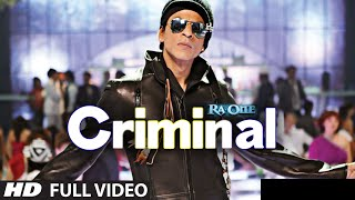"""Criminal (Full Song) Ra.One"" 