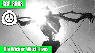 SCP-3998 The Wicker Witch Lives | Object Class: Safe | Cadaver / Telekinetic scp