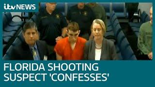Florida shooting suspect Nikolas Cruz 'confesses' as lawyer says he is broken by attack | ITV News