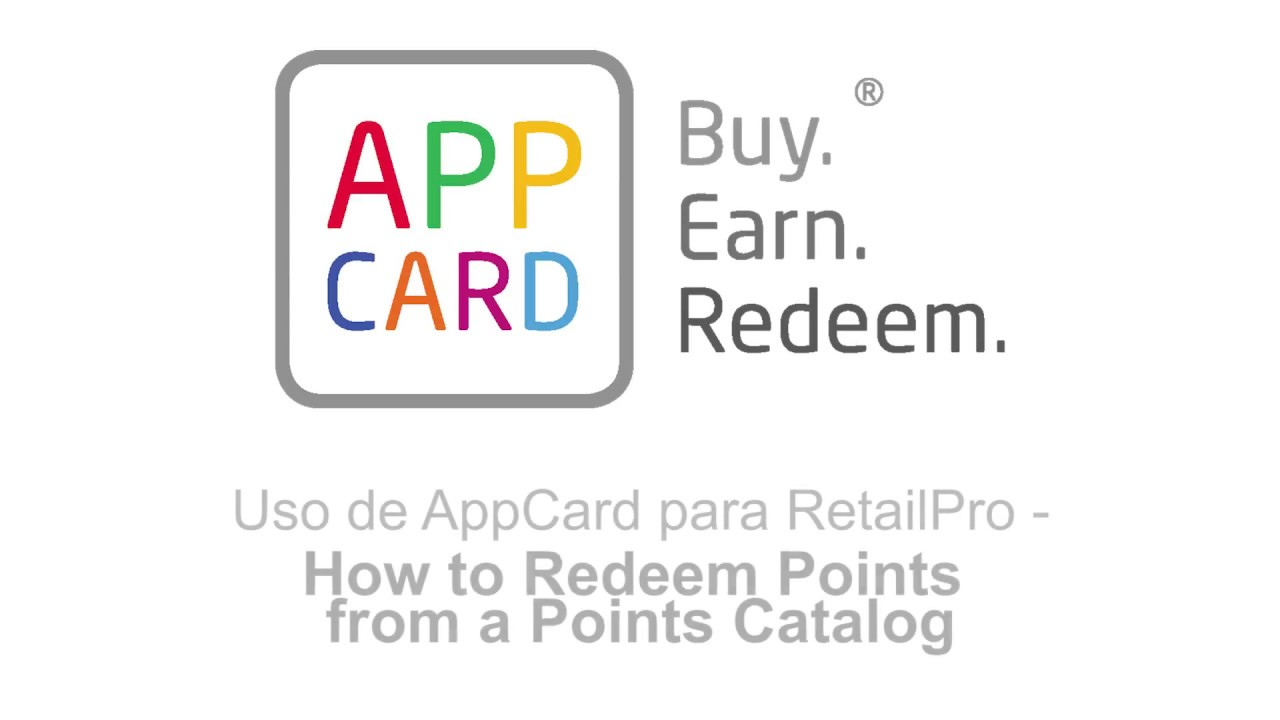 AppCard for Retail Pro: How to Redeem from a Points Catalog