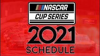 2021 NASCAR Schedule Breakdown