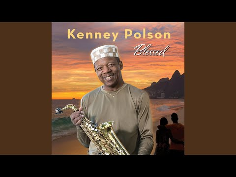 Blessed (Instrumental) online metal music video by KENNEY POLSON