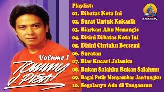 Download lagu Kumpulan Lagu Tommy J Pisa Lagu Nonstop Terbaik The Best Of Tommy J Pisa Mp3