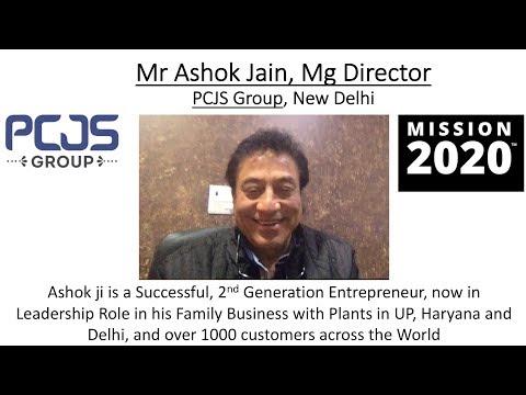 PCJS Mr Ashok Jain Vision 2020