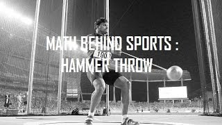 Math behind sports : Hammer Throw and technique