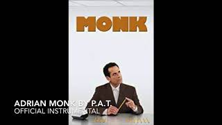 P.A.T.   ADRIAN MONK (Official Instrumental)
