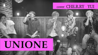 "CHE.R.RY / YUI (Covered by UNIONE ""ユニオネ"")"