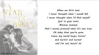 Lady Gaga & Bradley Cooper   I'll Never Love Again (Film Version) Lyrics