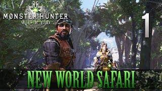 [1] New World Safari (Let's Play Monster Hunter: World [PS4 Pro] w/ GaLm)