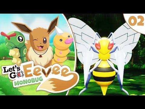 Pokémon Let's Go Eevee MonoBUG Let's Play! - Episode #2 -