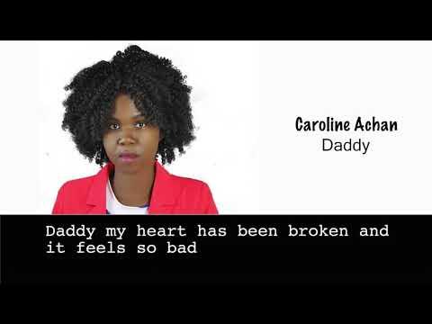Daddy Caroline Achan Lyrics Video New Ugandan Gospel music
