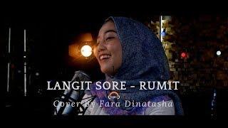 RUMIT   LANGIT SORE (COVER) BY FARADINATASHAA