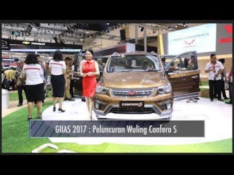 GIIAS 2017 : Peluncuran Wuling Confero S I OTO.COM