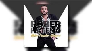 Rober Hatemo - Giden Candan Gidiyor 2017
