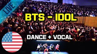Gambar cover [Kpop In Public Challenge] BTS - IDOL Dance & Vocal Cover 미국대학 입학처 주관 초청 공연