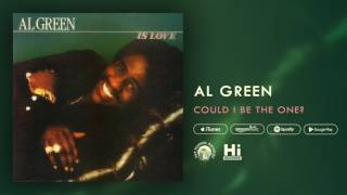 Al Green - Could I Be The One? (Official Audio)