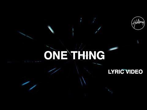 One Thing Lyric Video - Hillsong Worship