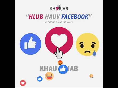 Hlub Hauv Facebook - Khaub Khiab Band (Song Preview)