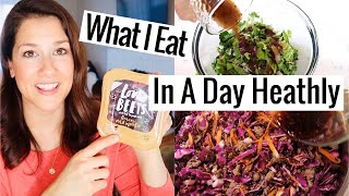 WHAT I EAT IN A DAY || HEALTHY CLEAN EATING