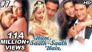 Hum Saath Saath Hain Full Movie   (Part 7/16)   Salman Khan
