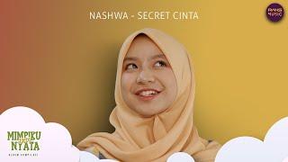 Download lagu Nashwa Zahira Secret Cinta Mp3