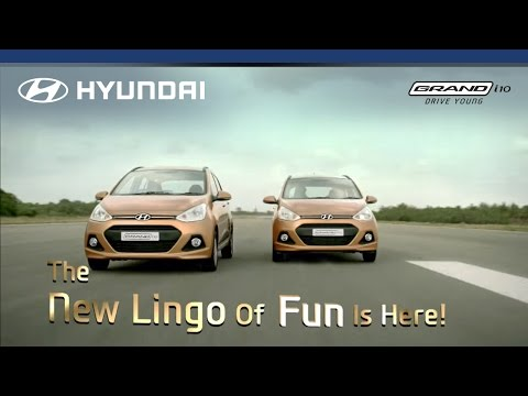 Hyundai Grand i10 -- The New Lingo of Fun